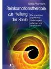 Buchcover Reinkarnationstherapie zur Heilung der Seele